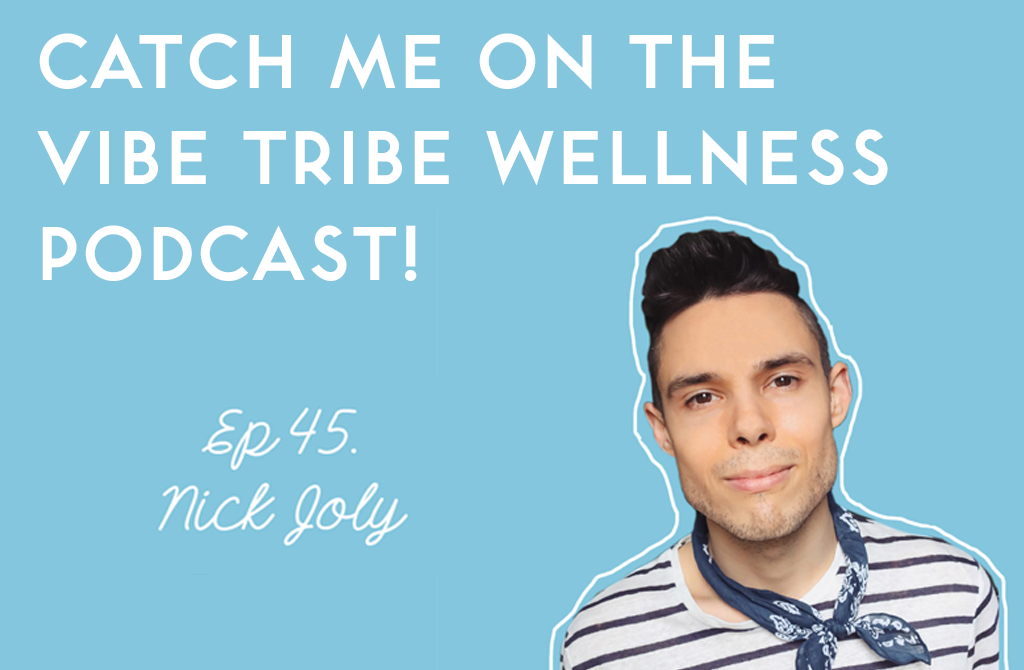 vibe tribe wellness podcast inspired by nick